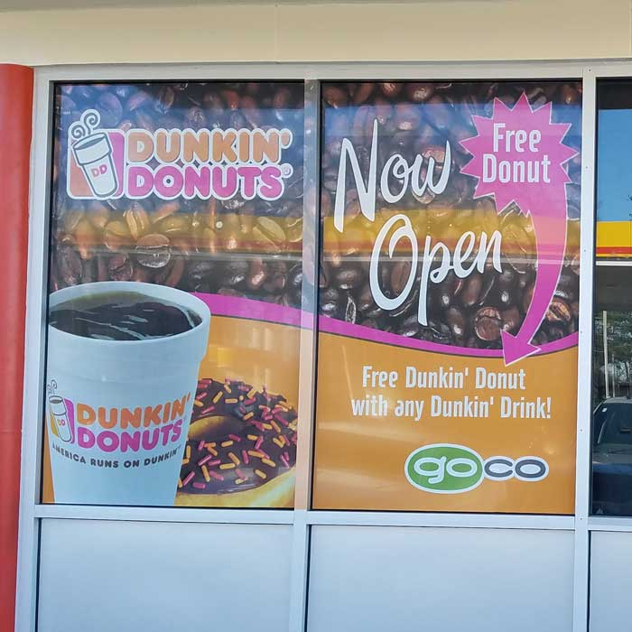 Dunkin Donuts see thru window decals